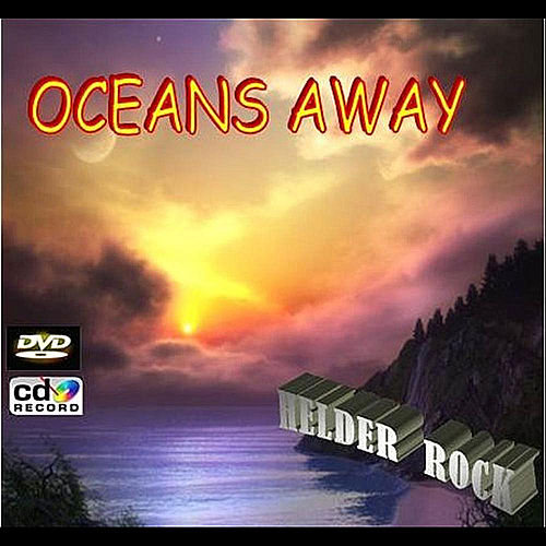 Play & Download Oceans Away by Helder Rock | Napster
