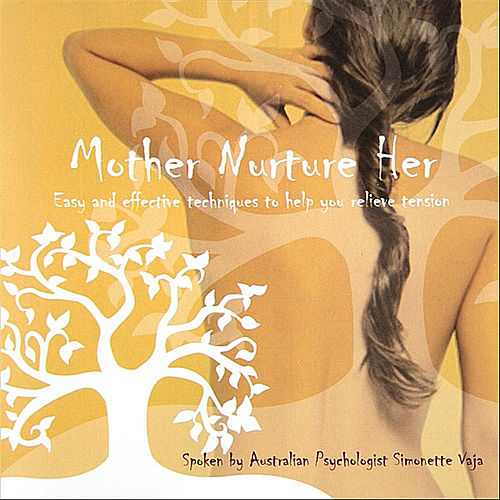 Play & Download Mother Nurture Her - meditations for busy parents by Simonette Vaja | Napster