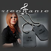 Play & Download No Guts No Glory by Stephanie | Napster