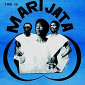 This Is Marijata by Marijata