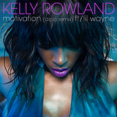 Motivation (Diplo Remix) by Kelly Rowland