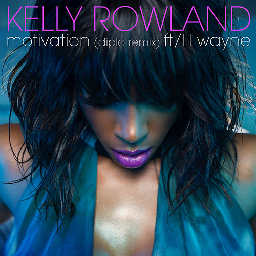 Play & Download Motivation (Diplo Remix) by Kelly Rowland | Napster