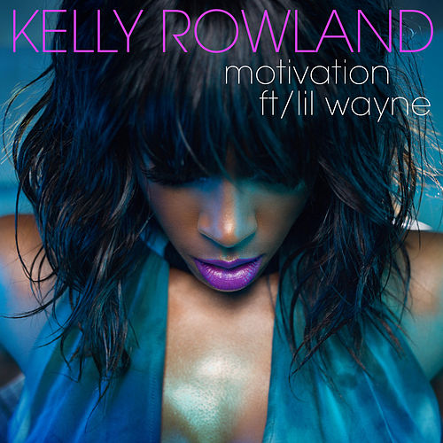Motivation by Kelly Rowland
