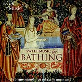 Sweet Music for Bathing by Various Artists
