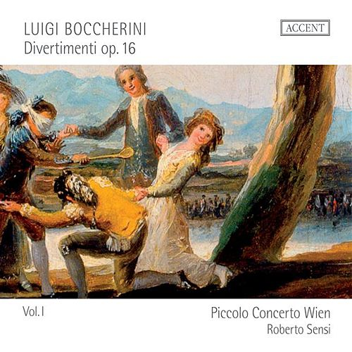 Play & Download Boccherini: Divertimenti Op. 16, Vol. 1 by Piccolo Concerto | Napster