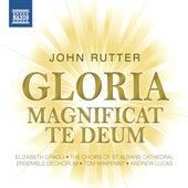 Rutter: Gloria - Magnificat - Te Deum by Various Artists