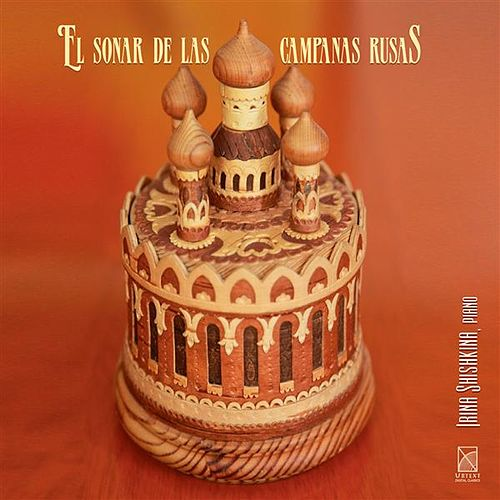 Play & Download El sonar de las campanas rusas by Irina Shishkina | Napster