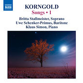 Play & Download Korngold: Songs, Vol. 1 by Various Artists | Napster