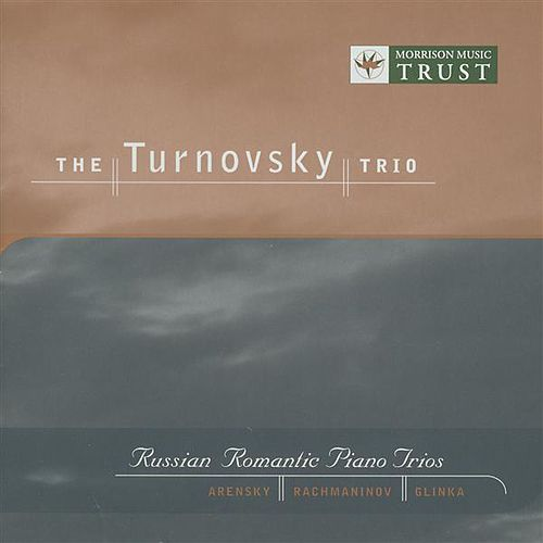 Arensky / Rachmaninov / Glinka: Russian Romantic Piano Trios by Turnovsky Trio