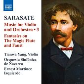 Play & Download Sarasate: Music for Violin and Orchestra, Vol. 3 by Various Artists | Napster