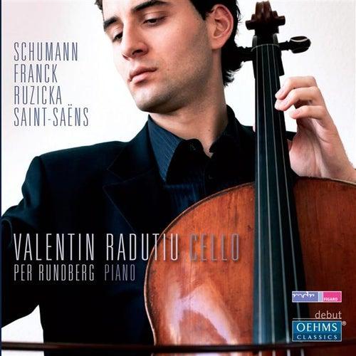 Play & Download Schumann, Franck, Ruzicka, Saint-Saens by Valentin Radutiu | Napster