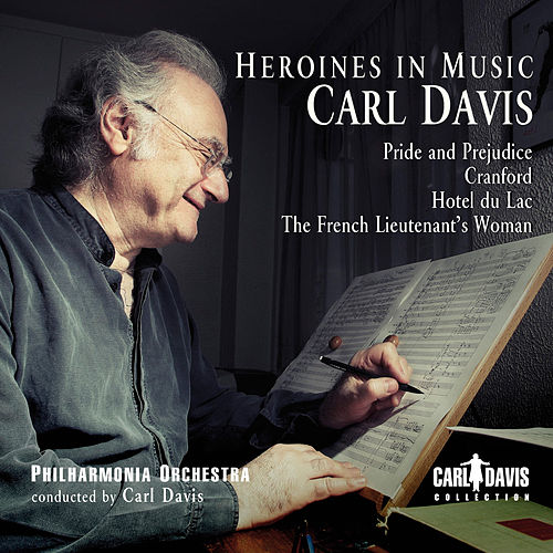 Play & Download Heroines in Music by Carl Davis | Napster