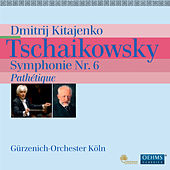 Play & Download Tschaikowsky: Symphonie Nr. 6, 'Pathétique' by Dmitri Kitayenko | Napster