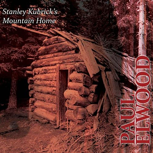 Play & Download Stanley Kubrick's Mountain Home by Various Artists | Napster
