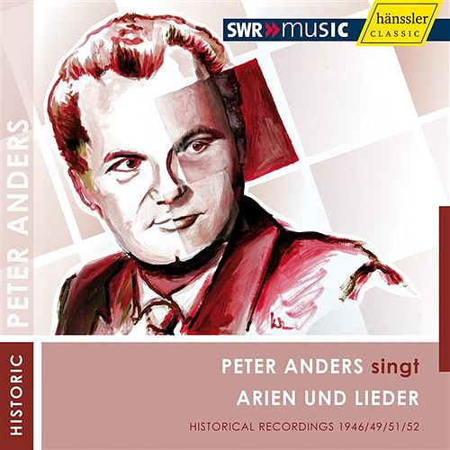 Play & Download Peter Anders singt Arien und Lieder by Various Artists   Napster