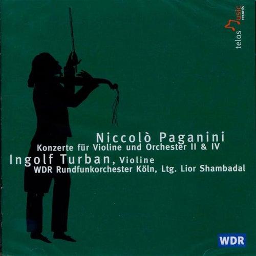 Play & Download Paganini: Konzerte für Violine und Orchester 2 & 4 by Ingolf Turban | Napster
