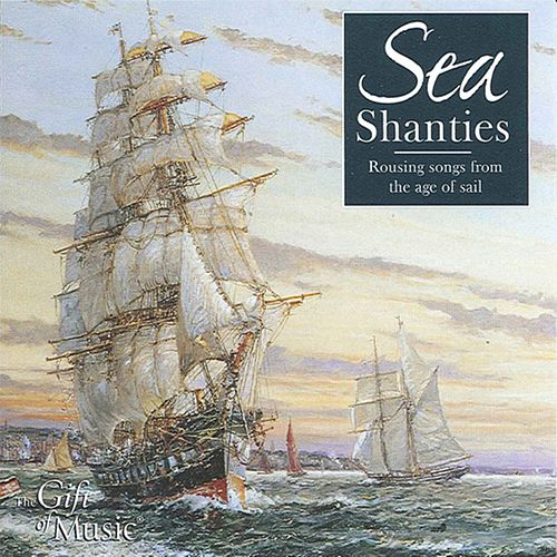 Play & Download Sea Shanties: Rousing Songs from the Age of Sail by John Spiers | Napster