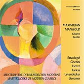 Play & Download Masterworks of Modern Classics by Maximilian Mangold | Napster