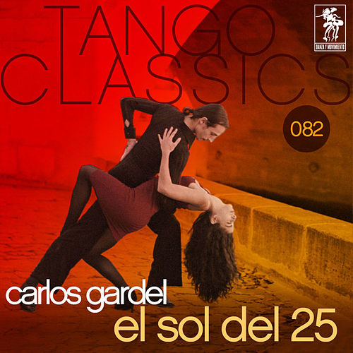 El Sol Del 25 by Carlos Gardel