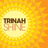 Play & Download Shine by Trinah | Napster