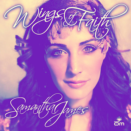 Play & Download Wings Of Faith by Samantha James | Napster
