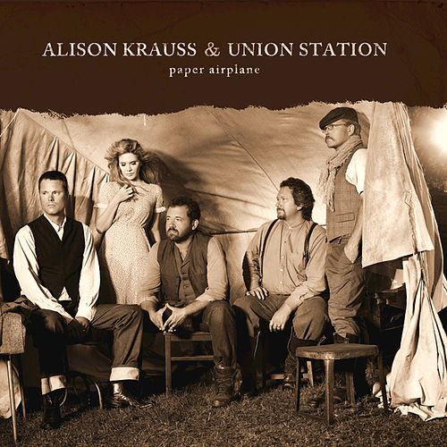 Play & Download Paper Airplane by Alison Krauss | Napster