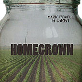 Play & Download Homegrown by Mark Powell | Napster