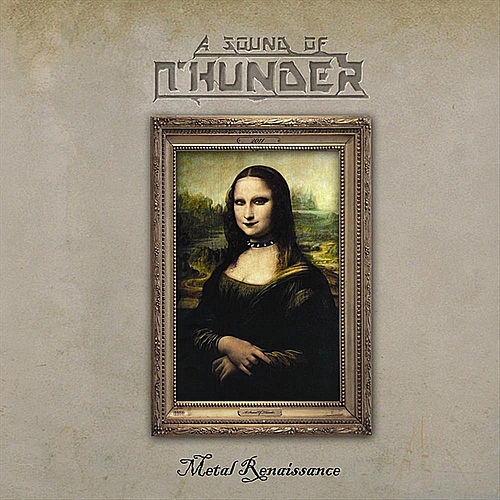 Play & Download Metal Renaissance by A Sound of Thunder | Napster