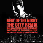 Heat of the Night (The City Remix) by Messy Marv