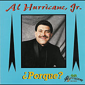 ¿Porque? by Al Hurricane  Jr.