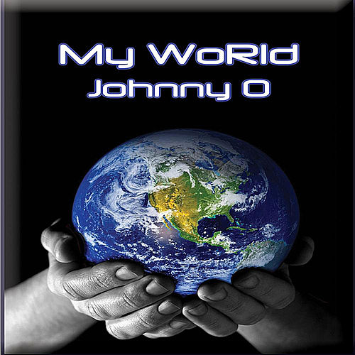 Play & Download My World by Johnny O | Napster