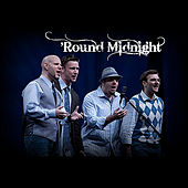 'Round Midnight by Round Midnight