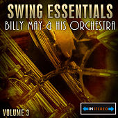 Play & Download Swing Essentials Vol 3 - Billy May & His Orchestra by Billy May | Napster