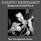 Play & Download Reinhardt Of Gold Vol 3 by Django Reinhardt | Napster