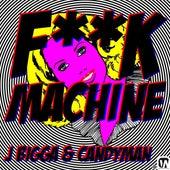 Fuck Machine (feat. Candyman) - A Parody by J Bigga