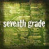 Play & Download 7th Grade EP by Various Artists | Napster