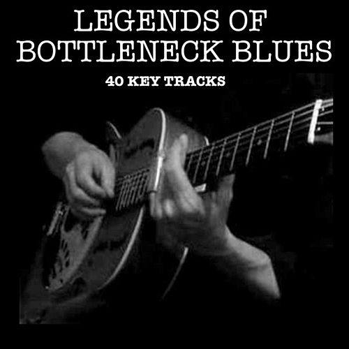 Play & Download Unforgetable - Bottleneck Blues by Various Artists | Napster
