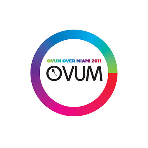 Play & Download Ovum Over Miami 2011 by Various Artists | Napster