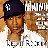 Play & Download Keep It Rockin by Maino | Napster