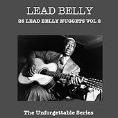 25 Lead Belly Nuggets Vol 2 by Leadbelly