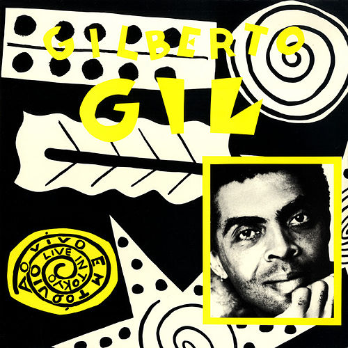 Play & Download Live In Tokyo by Gilberto Gil | Napster