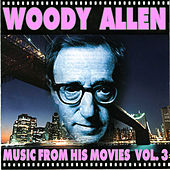 Play & Download Woody Allen - Music From His Movies (Volume 3) by Various Artists | Napster