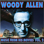 Play & Download Woody Allen - Music From His Movies (Volume 2) by Various Artists | Napster
