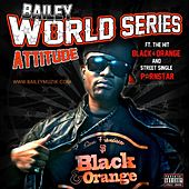 Play & Download World Series Attitude by Bailey | Napster