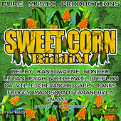 Sweet Corn Riddim by Various Artists