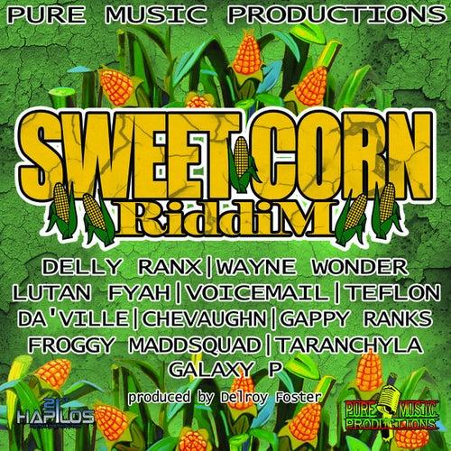 Sweet Corn Riddim by Various Artists
