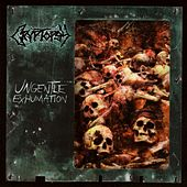 Ungentle Exhumation by Cryptopsy