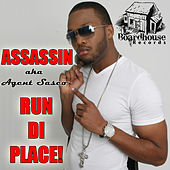 Run Di Place - Single by Assassin