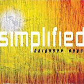 Play & Download Brighter Days by Simplified | Napster