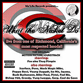 C What the Nickle Do by Various Artists